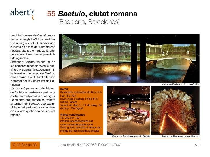 55 Baetulo, ciutat romana                                         (Badalona, Barcelonès) La ciutat romana de Baetulo es va...
