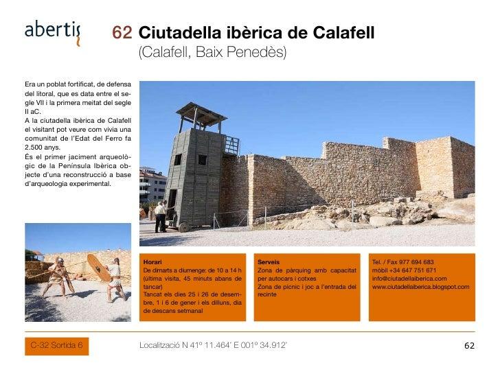 62 Ciutadella ibèrica de Calafell                                         (Calafell, Baix Penedès) Era un poblat fortifica...