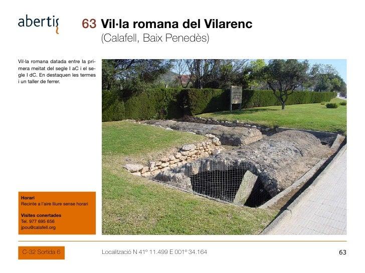 63 Vil·la romana del Vilarenc                                         (Calafell, Baix Penedès) Vil·la romana datada entre ...