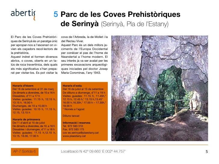 05 Parc de les Coves Prehistòriques                                          de Serinyà (Serinyà, Pla de l'Estany) El Parc...