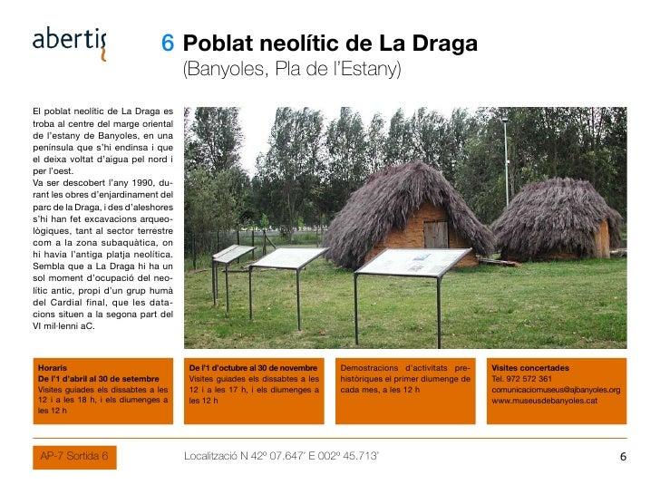 06 Poblat neolític de La Draga                                        (Banyoles, Pla de l'Estany) El poblat neolític de La...