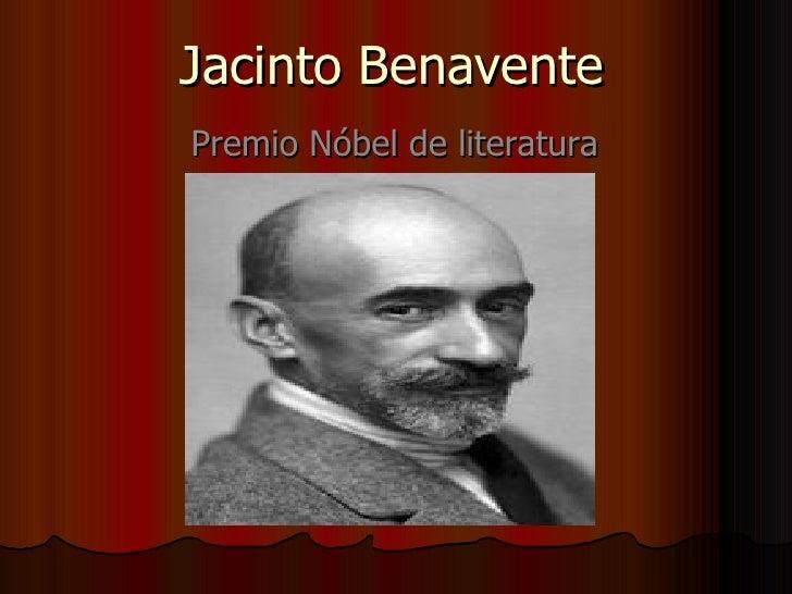 Jacinto Benavente Premio Nóbel de literatura