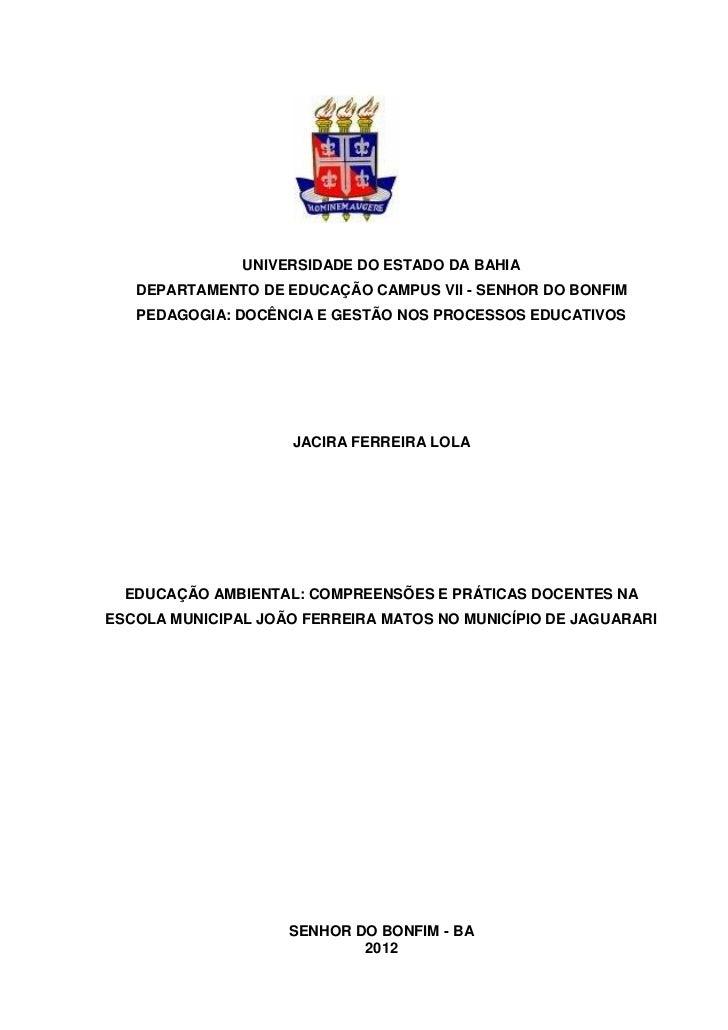 UNIVERSIDADE DO ESTADO DA BAHIA   DEPARTAMENTO DE EDUCAÇÃO CAMPUS VII - SENHOR DO BONFIM   PEDAGOGIA: DOCÊNCIA E GESTÃO NO...
