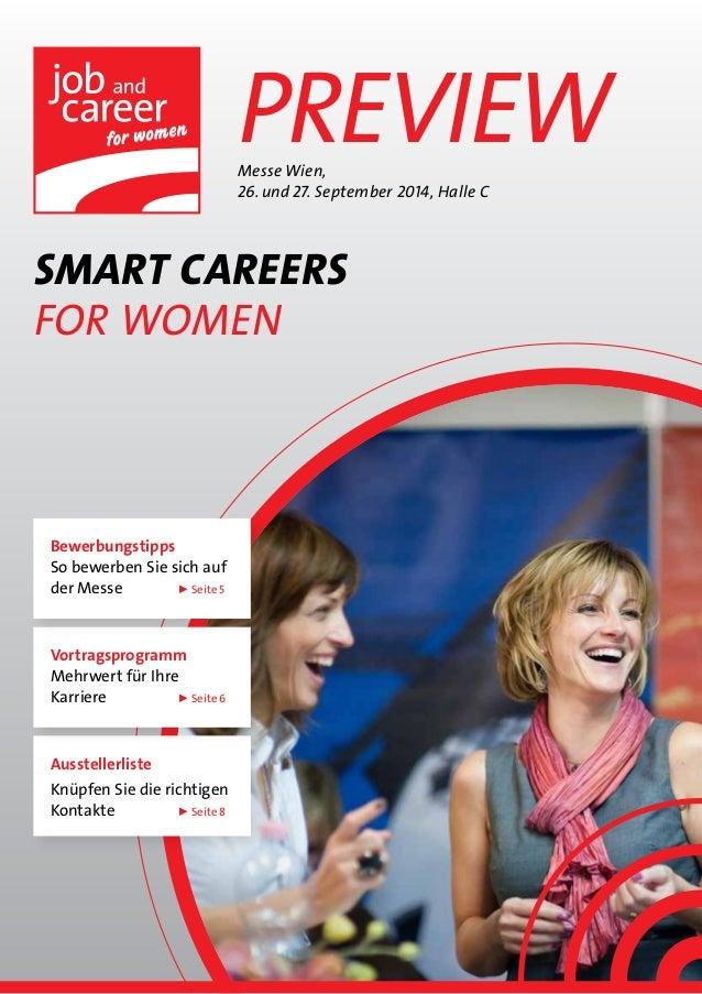 Preview SMART CAREERS For Women Messe Wien, 26.und27. September 2014, Halle C Ausstellerliste Knüpfen Sie die richtigen ...
