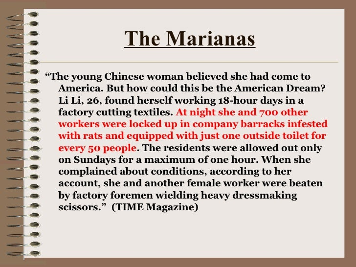 """The Marianas <ul><li>"""" The young Chinese woman believed she had come to America. But how could this be the American Dream?..."""