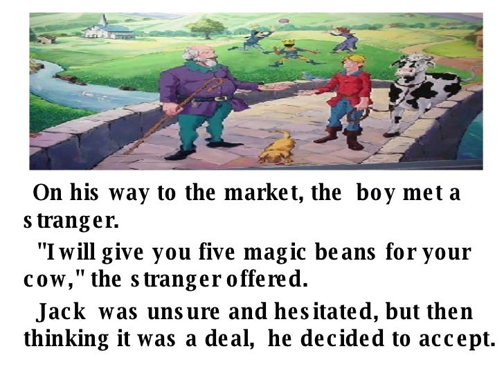 jack and the beanstalk summary The story of jack and the beanstalk is told in reference to a small time drug  dealer who sees dealing drugs as his only way out of poverty and to.