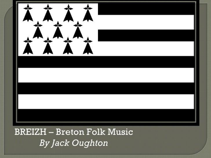 BREIZH – Breton Folk Music By Jack Oughton