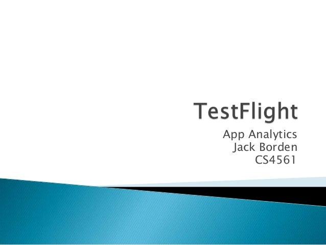 App Analytics Jack Borden CS4561