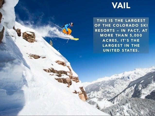 Jack D. Ryger: Best Colorado Ski Resorts Slide 3