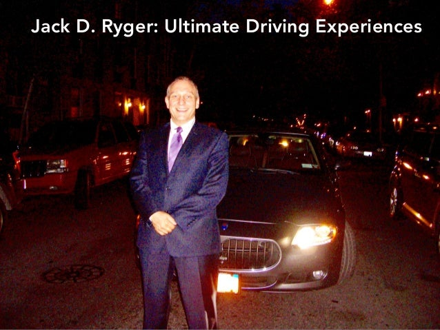 Jack D. Ryger: Ultimate Driving Experiences