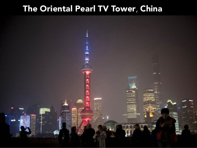The Oriental Pearl TV Tower, China