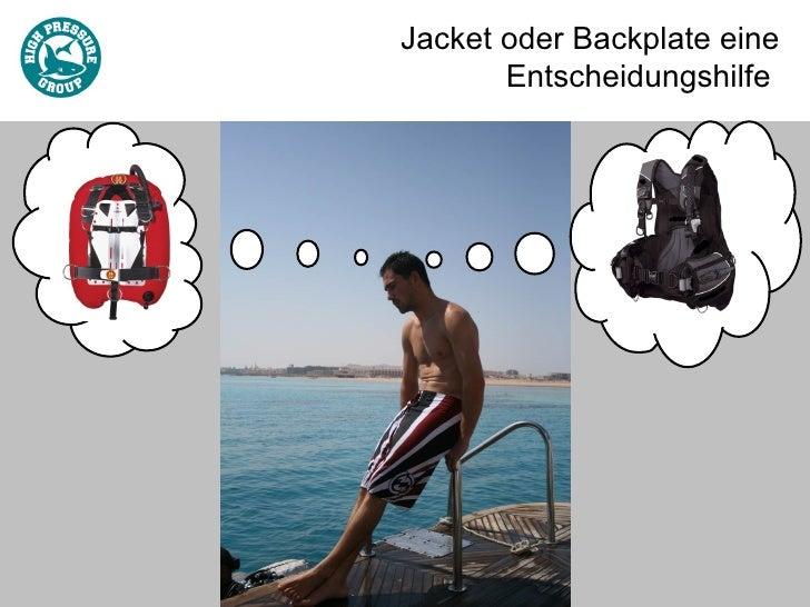 Jacket oder Backplate eine       Entscheidungshilfe