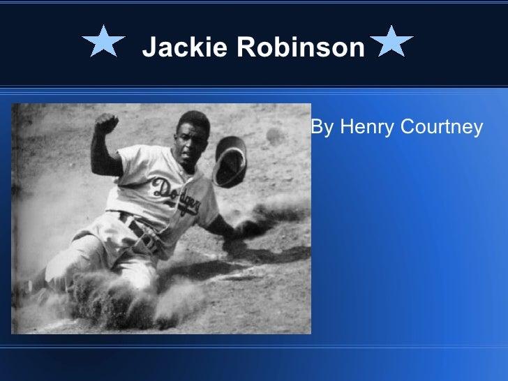 Jackie Robinson           By Henry Courtney