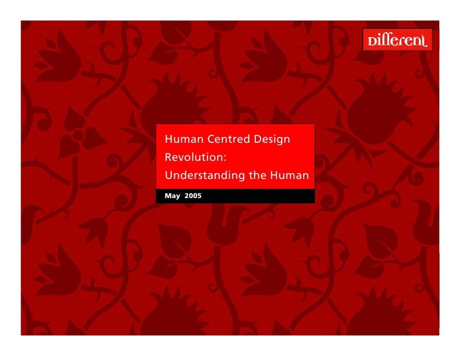 Human Centred Design                                        Revolution:                                        Understandi...