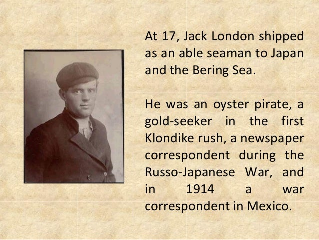 jack london a biography essay This 672 word essay is about jack london, the people of the abyss, martin eden, the call of the wild, anna strunsky, the white silence read the full essay now.