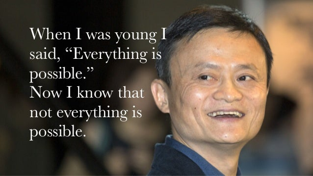 Jack Ma The Inspirational Story For Every Entrepreneur