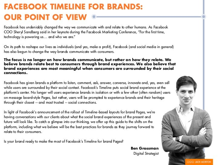 FACEBOOK TIMELINE FOR BRANDS:OUR POINT OF VIEWFacebook has undeniably changed the way we communicate with and relate to ot...