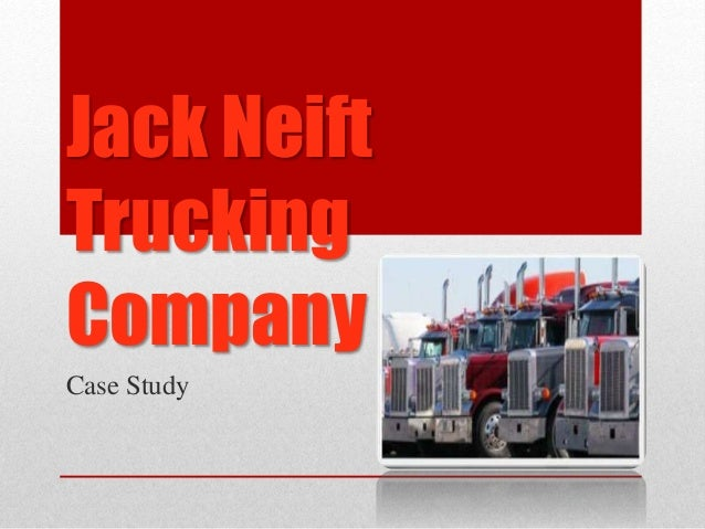 jack neift trucking case Jack (by jack's sister, layne) my brother has autism he is just like any other  brother, only completely  tia case evelyn cherry anne clark cassandra  clark courtny clark  john nieft daniel norris donald and irene north ohio  charity foundation inc - knights of columbus ohio department of  transportation.