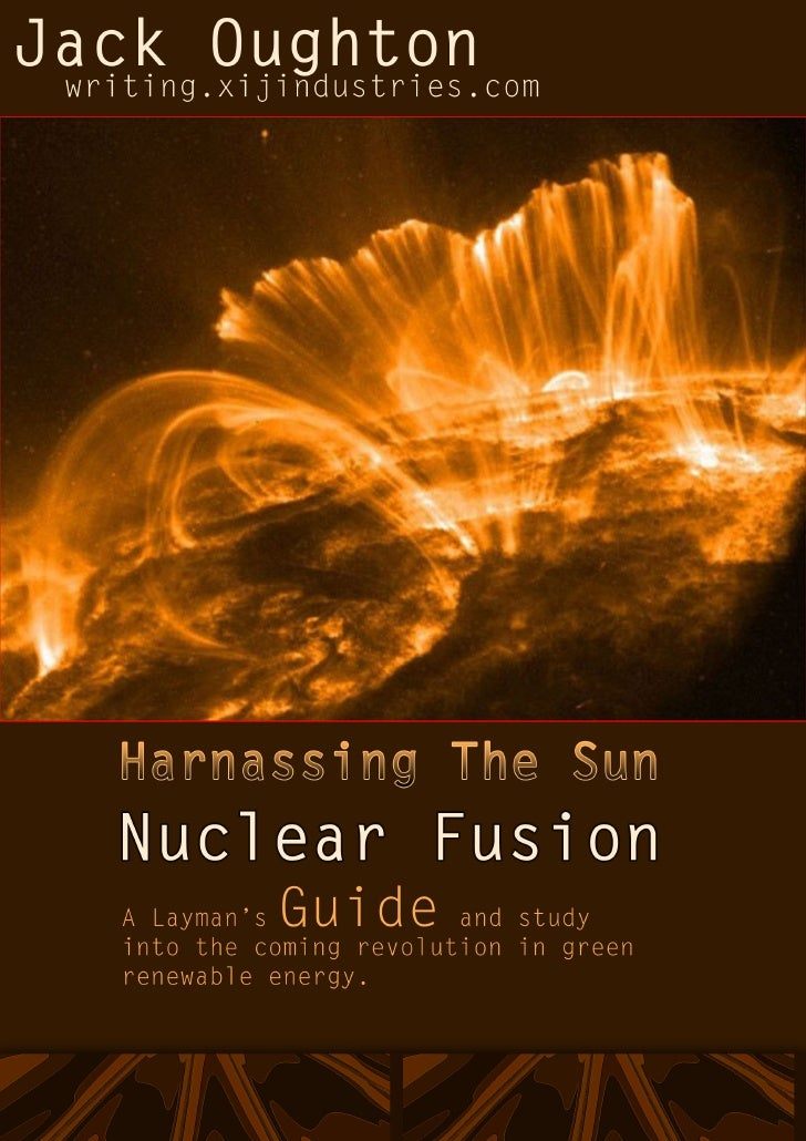 Layman's Guide To Nuclear Fusion V1.0: Creative Commons Attribution-NonCommercial-ShareAlike 3.0        .∞§             ...