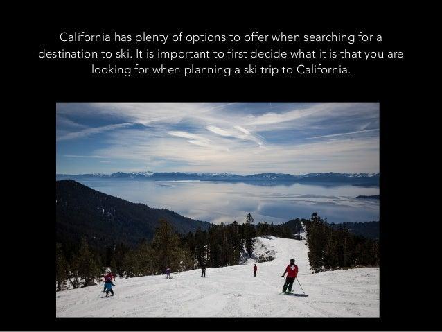 Jack D Ryger: California Ski Destinations Slide 2
