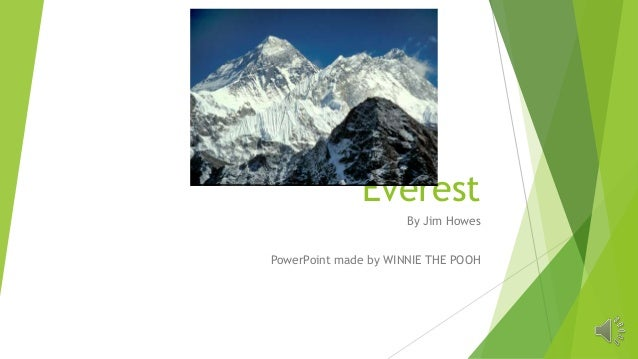 EverestBy Jim HowesPowerPoint made by WINNIE THE POOH