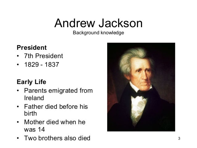the life and political career of andrew jackson Find out more about the history of andrew jackson early life andrew jackson's military career political party system developed, jackson became the.