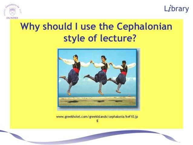 Why should I use the Cephalonian style of lecture? www.greekhotel.com/greekislands/cephalonia/kef10.jp g