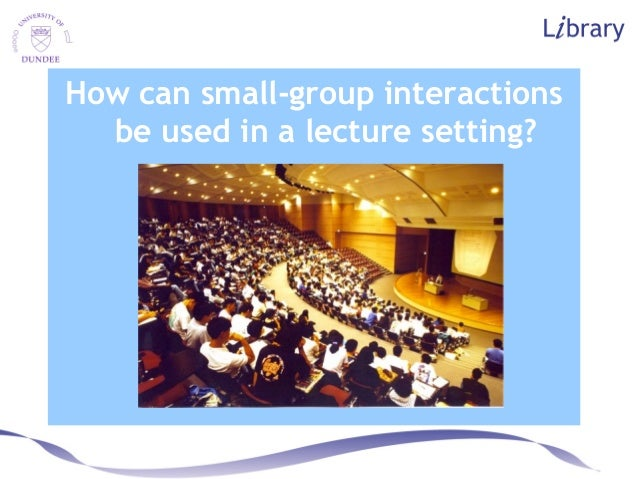 How can small-group interactions be used in a lecture setting?