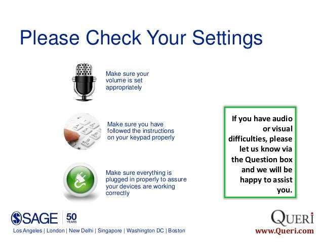 Los Angeles | London | New Delhi | Singapore | Washington DC | Boston www.Queri.com Make sure your volume is set appropria...