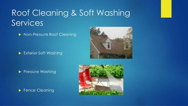 Roof Cleaning & Soft Washing Services  Non-Pressure Roof Cleaning  Exterior Soft Washing  Pressure Washing  Fence Clea...
