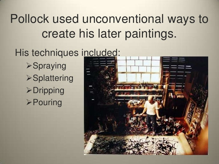 the life and works of jackson pollack Jackson pollock, one of the most influential abstract expressionists, famous for  his large 'drip' canvases, was born in wyoming in 1912 pollock grew up to be.