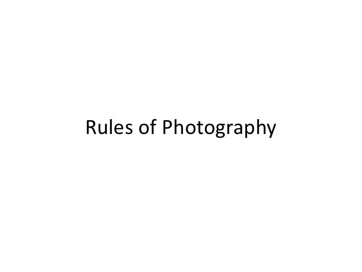 Rules of Photography<br />