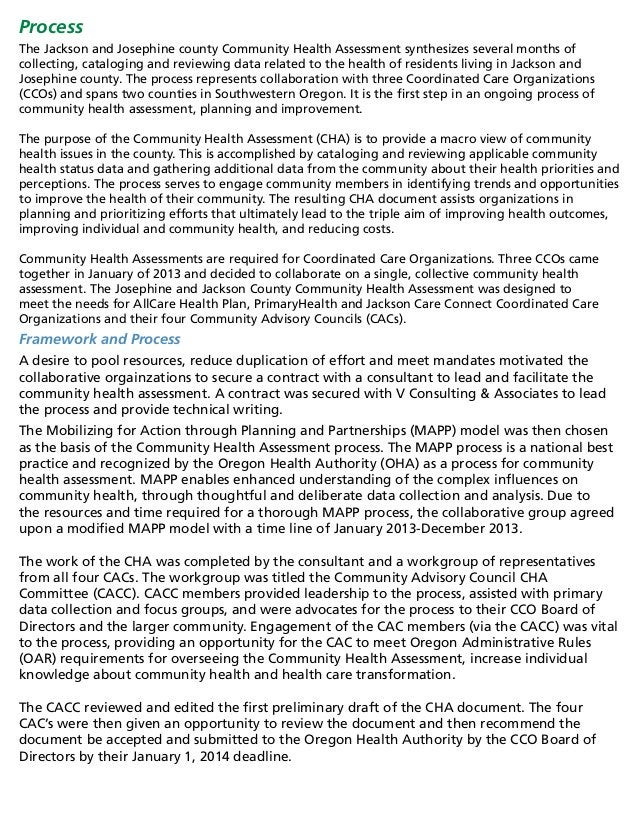 Process The Jackson and Josephine county Community Health Assessment synthesizes several months of collecting, cataloging ...