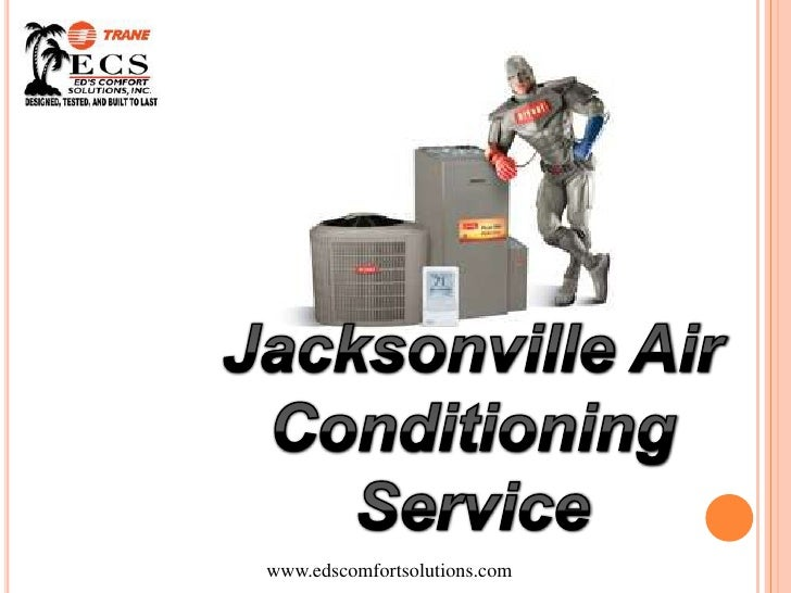 Jacksonville Air Conditioning Service <br />www.edscomfortsolutions.com<br />