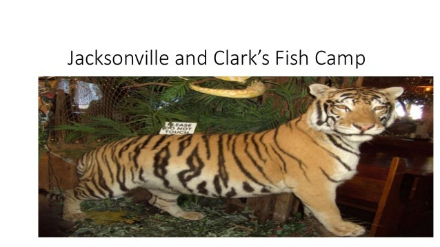 Jacksonville and Clark's Fish Camp