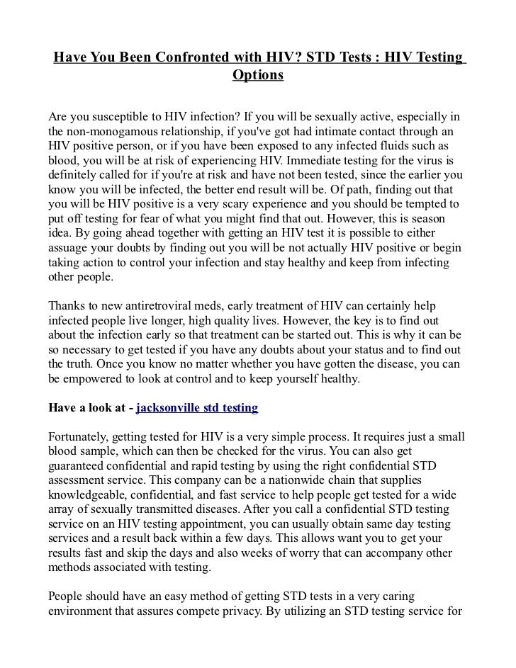 Have You Been Confronted with HIV? STD Tests : HIV Testing                          OptionsAre you susceptible to HIV infe...