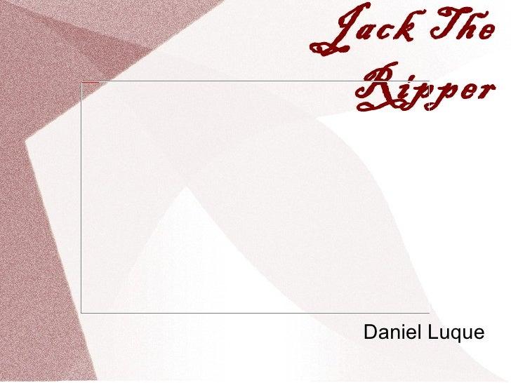 Jack Thefile:///mnt/temp/oo/Desktop/jack_big-2.gif                                              Ripper                    ...