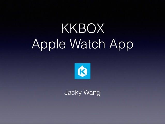 KKBOX Apple Watch App Jacky Wang