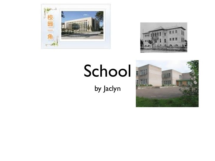 School by Jaclyn