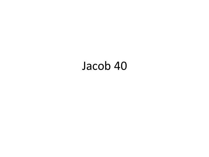 Jacob 40