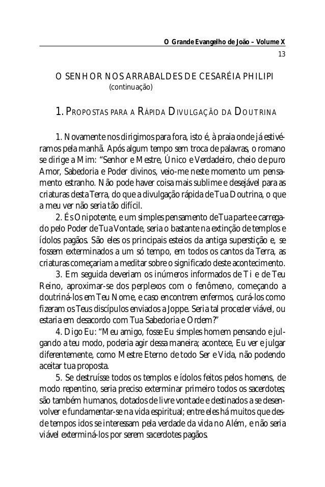 O Grande Evangelho de João – Volume X                                                                       13    O SENHOR...