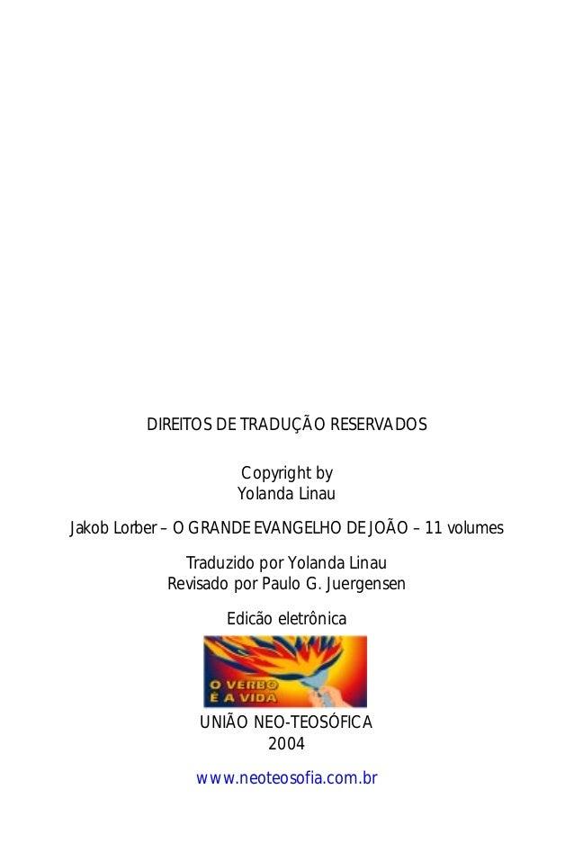 Jakob Lorber2               DIREITOS DE TRADUÇÃO RESERVADOS                          Copyright by                         ...