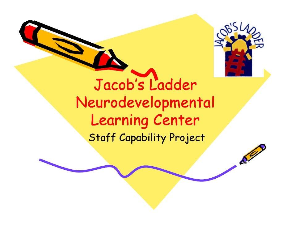 Jacob's Ladder Neurodevelopmental  Learning Center  Staff Capability Project