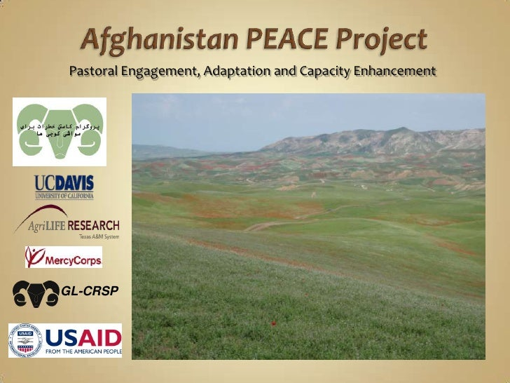 Afghanistan PEACE Project<br />Pastoral Engagement, Adaptation and Capacity Enhancement<br />GL-CRSP<br />