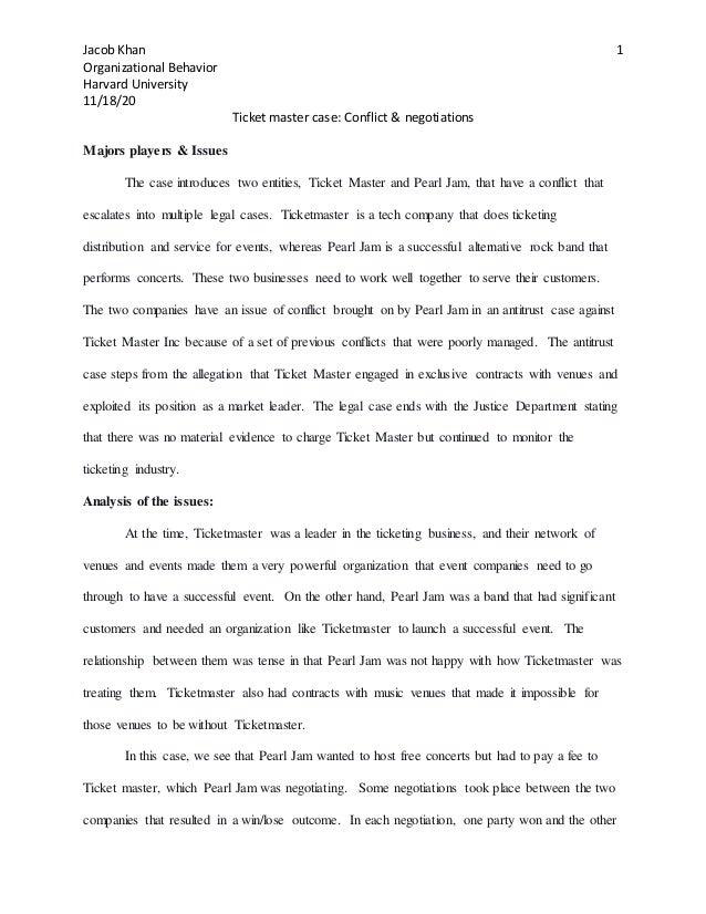 Jacob Khan Organizational Behavior Harvard University 11/18/20 1 Ticket master case: Conflict & negotiations Majors player...