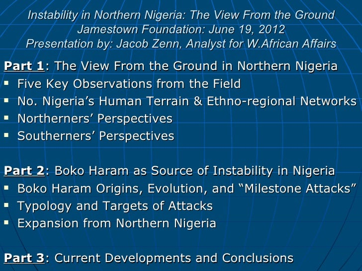 Instability in Northern Nigeria: The View From the Ground              Jamestown Foundation: June 19, 2012   Presentation ...