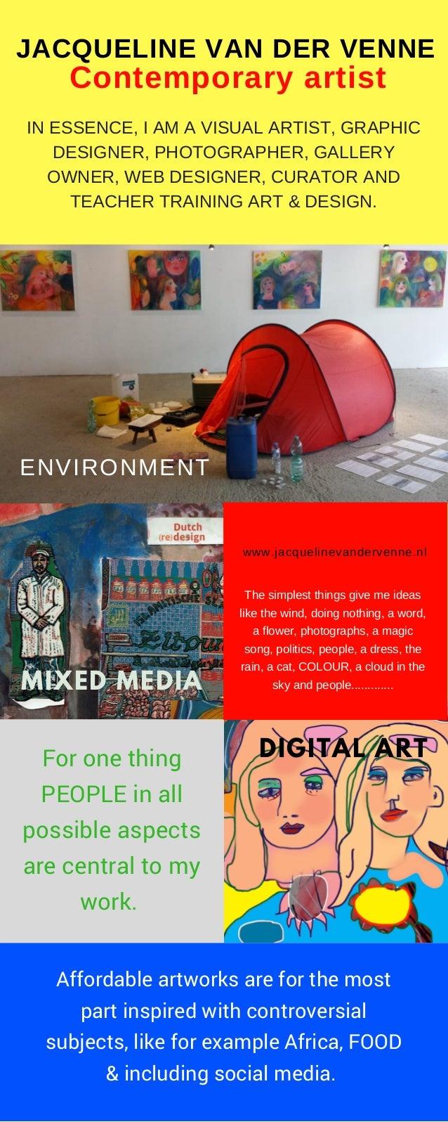 IN ESSENCE, I AM A VISUAL ARTIST, GRAPHIC DESIGNER, PHOTOGRAPHER, GALLERY OWNER, WEB DESIGNER, CURATOR AND TEACHER TRAININ...
