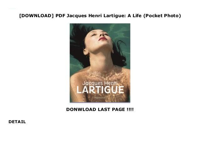 [DOWNLOAD] PDF Jacques Henri Lartigue: A Life (Pocket Photo) DONWLOAD LAST PAGE !!!! DETAIL This books ( Jacques Henri Lar...