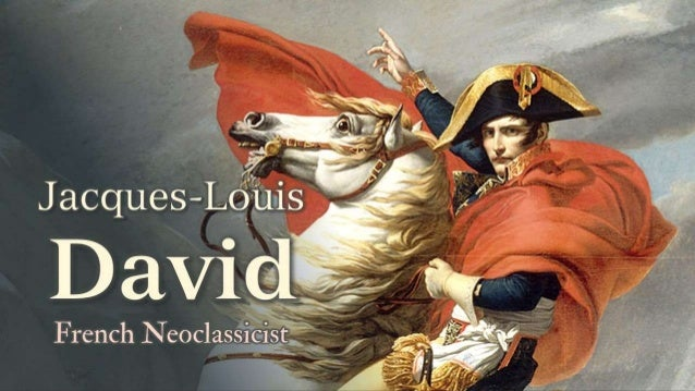 Jacques-Louis David:  French Neoclassical Painter