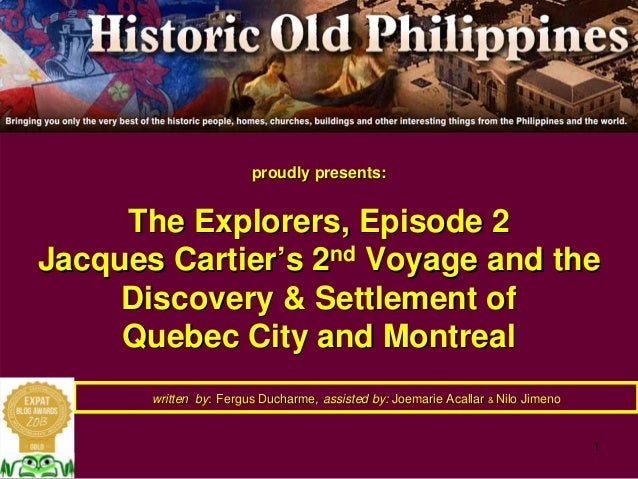 1 proudly presents:proudly presents: The Explorers, Episode 2The Explorers, Episode 2 Jacques CartierJacques Cartier''s 2s...
